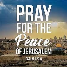 Pray for the Peace of Jerusalem - Mount Hermon Baptist Church